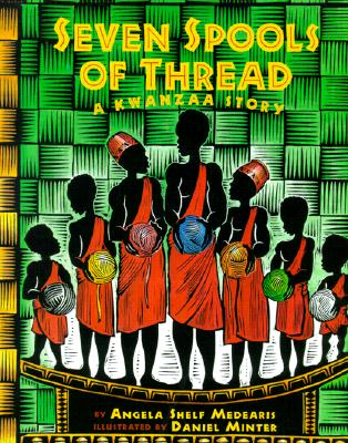Image for Seven Spools of Threads (A Kwanzaa Story)