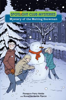 Image for Mystery of the Melting Snowman (Spotlight Club)