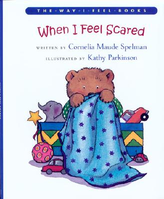 Image for When I Feel Scared (The Way I Feel Books)