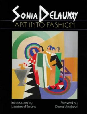 Image for Sonia Delaunay: Art into Fashion
