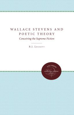 Image for Wallace Stevens and Poetic Theory: Conceiving the Supreme Fiction