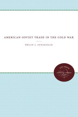 Image for American-Soviet Trade in the Cold War