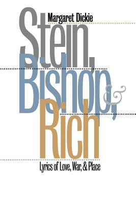 Image for Stein, Bishop, and Rich: Lyrics of Love, War, and Place