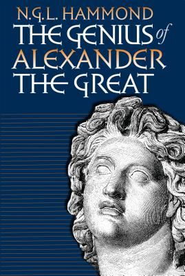 Image for GENIUS OF ALEXANDER THE GREAT