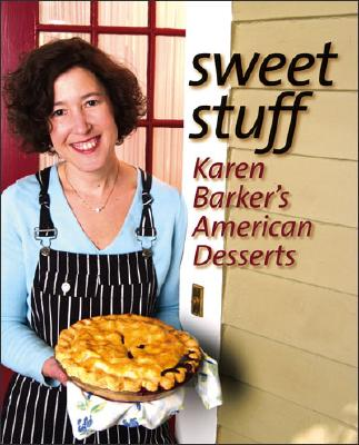 Image for SWEET STUFF : KAREN BARKER'S AMERICAN DE