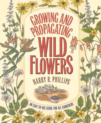Image for Growing and Propagating Wild Flowers
