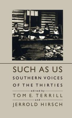 Image for Such As Us: Southern Voices of the Thirties
