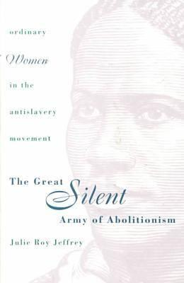 Image for The Great Silent Army of Abolitionism