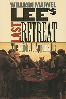 Image for Lee's Last Retreat: The Flight to Appomattox (Civil War America)