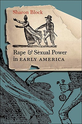 Image for Rape and Sexual Power in Early America
