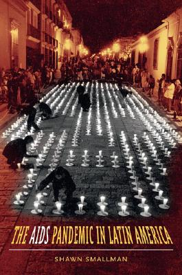 Image for The AIDS Pandemic in Latin America