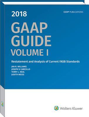 GAAP Guide (2018), Jan R. Williams; Ph.D.; CPA; Joseph V. Carcello; CMA; CIA; Terry Neal; Judith Weiss