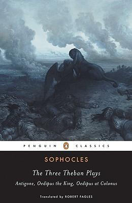 The Three Theban Plays (Turtleback School & Library Binding Edition) (Penguin Classics), Sophocles