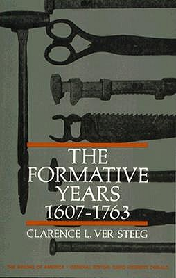 Image for FORMATIVE YEARS 1607 1763