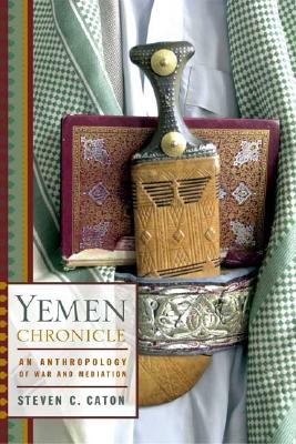 Image for Yemen Chronicle: An Anthropology of War and Mediation
