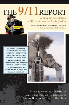 The 9/11 Report: A Graphic Adaptation, Jacobson, Sid; Colón, Ernie