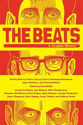The Beats: A Graphic History, Paul Buhle [Editor]