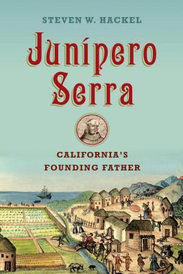 Image for Junipero Serra: California's Founding Father