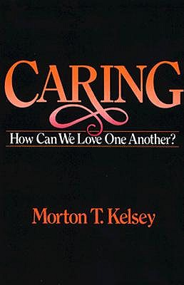 Image for Caring : How Can We Love One Another?