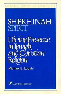 Image for Shekhinah/Spirit: Divine Presence in Jewish and Christian Religion (Stimulus Book)