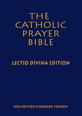 Image for Catholic Prayer Bible, The (NRSV): Lectio Divina Edition; Deluxe