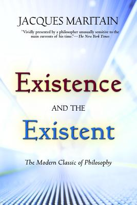 Existence and the Existent, Jacques Maritain