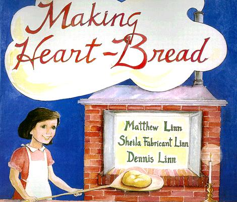 Image for MAKING HEART-BREAD
