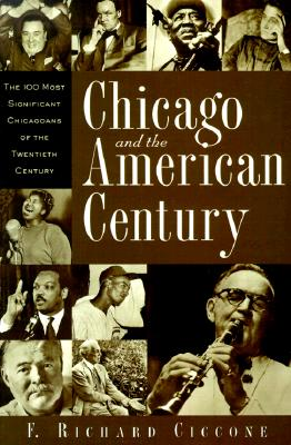 Image for Chicago and the American Century