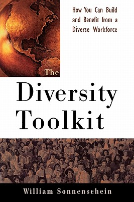 Image for The Diversity Toolkit : How You Can Build and Benefit from a Diverse Workforce