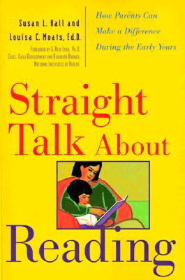 Image for Straight Talk About Reading: How Parents Can Make a Difference During the Early Years