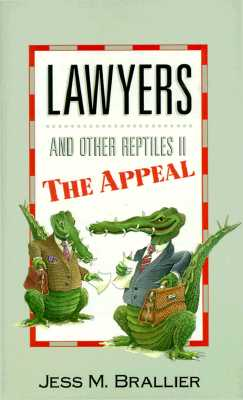 Image for Lawyers and Other Reptiles II: The Appeal (Bk. 2)