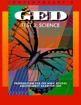Image for Contemporary's Ged Test 3: Science : Preparation for the High School Equivalency Examination (Contemporary's GED Satellite Series)