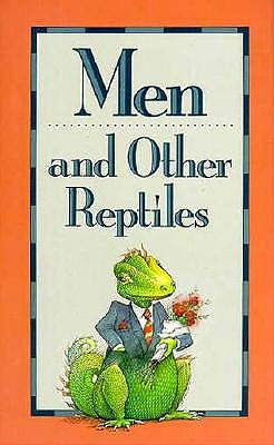 Image for MEN AND OTHER REPTILES