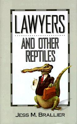 Image for Lawyers and Other Reptiles