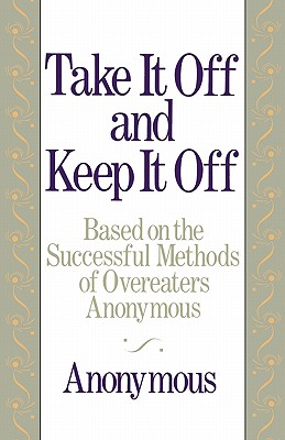 Image for Take It Off and Keep It Off