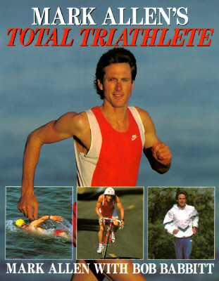 Image for MARK ALLEN'S TOTAL TRIATHLETE