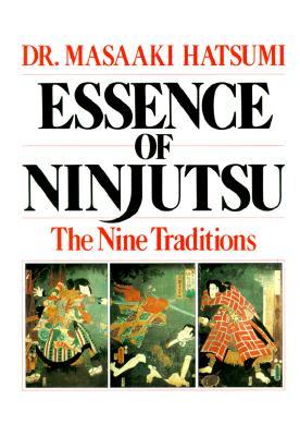 Essence of Ninjutsu, Masaaki Hatsumi