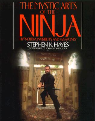 The Mystic Arts of the Ninja, Hayes, Stephen