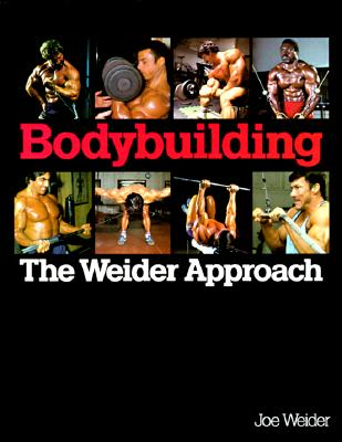 Image for Bodybuilding: The Weider Approach