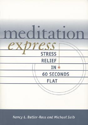 Image for MEDITATION EXPRESS STREE RELIEF ON 60 SECONDS FLAT