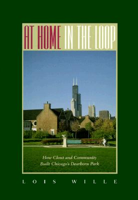 At Home in the Loop: How Clout and Community Built Chicago's Dearborn Park, Wille Honarary Doctrate, Dr. Lois