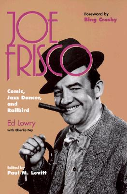Image for Joe Frisco: Comic, Jazz Dancer, and Railbird