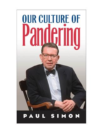 Image for Our Culture of Pandering