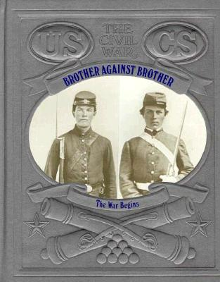 Image for Brother Against Brother (The Civil War Series)
