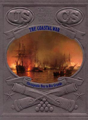 Image for The Coastal War (The Civil War )