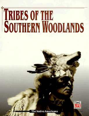 Image for Tribes of the Southern Woodlands (American Indians)