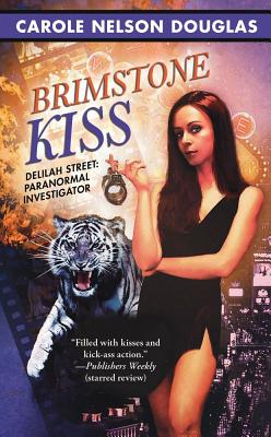 Image for Brimstone Kiss (Delilah Street, Paranormal Investigator) (Delilah Street; Paranormal Investigator)