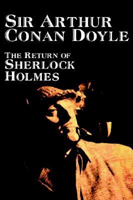 The Return of Sherlock Holmes by Arthur Conan Doyle, Fiction, Mystery & Detective, Doyle, Arthur Conan