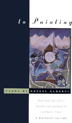 To Painting: Poems (English and Spanish Edition), Alberti, Rafael