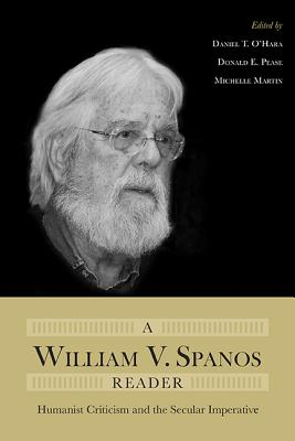 Image for A William V. Spanos Reader: Humanist Criticism and the Secular Imperative